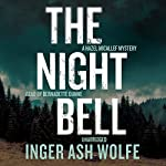 The Night Bell: A Hazel Micallef Mystery, Book 4 | Inger Ash Wolfe