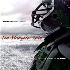Slaughter Rule soundtrack