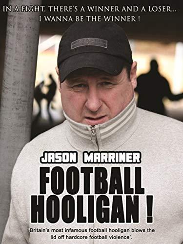 Jason Marriner - Football Hooligan