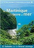 La Martinique entre terre et mer 2014
