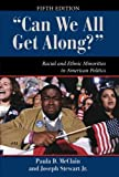 By Paula D  McClain Can We All Get Along?: Racial and Ethnic Minorities in American Politics, 5th Edition (Dilemmas in A 5e