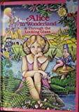 Alice in Wonderland / Through the Looking Glass (0307671119) by Lewis Carroll