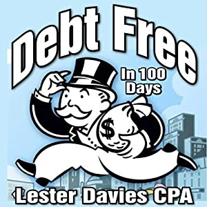 Be Debt Free in Under 100 Days Audiobook