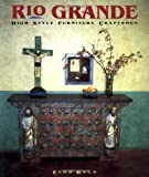 img - for Rio Grande High Style: Furniture Craftsmen book / textbook / text book