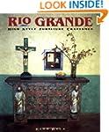 Rio Grande High Style: Furniture Craf...