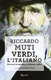 Verdi, l'italiano. Ovvero, in musica, le nostre radici