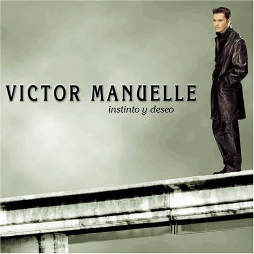 Victor Manuelle - Instinto y Deseo - Zortam Music