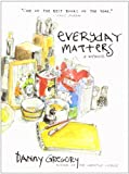 Everyday Matters (1401307957) by Gregory, Danny