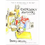 Everyday Matters: A Memoirby Danny Gregory