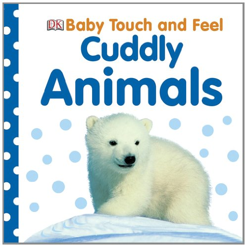 Baby Touch And Feel: Cuddly Animals (Baby Touch & Feel) front-845299
