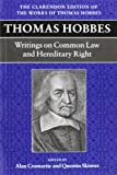 img - for Thomas Hobbes: Writings on Common Law & Hereditary Right (Clarendon Edition of the Works of Thomas Hobbes) book / textbook / text book