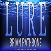 Lure: Sam Flock Adventures, Book 1 | [Brian Rathbone]