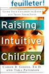Raising Intuitive Children: Guide You...