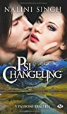 Psi-Changeling, tome 9 : Passions exalt�es