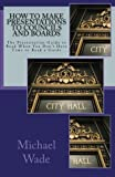 img - for How to Make Presentations to Councils and Boards book / textbook / text book