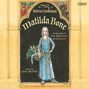 Matilda Bone   [Karen Cushman]