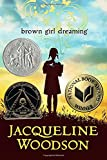 img - for Brown Girl Dreaming (Newbery Honor Book) book / textbook / text book
