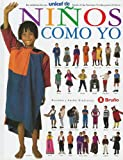 Ninos Como Yo (UNICEF Storycraft Book) (Spanish Edition)