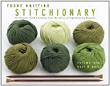 Vogue Knitting Stitchionary Volume One: Knit & Purl: The Ultimate Stitch Dictionary from the Editors of Vogue Knitting Magazine (Vogue Knitting Stitchionary Series) (1936096234) by Editors of Vogue Knitting Magazine