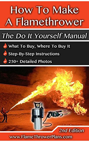Uexegow q329ebook free pdf how to make a flamethrower the do it how to make a flamethrower the do it yourself manual by flamethrower rob solutioingenieria Choice Image