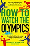 How to Watch the Olympics: An instant...