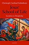 Jesus' School of Life: Incentives to...