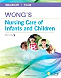 Wongs Nursing Care of Infants and Children, 9e