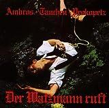 Songtexte von Ambros, Tauchen, Prokopetz - Der Watzmann ruft