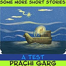 A Test Audiobook by Prachi Garg Narrated by John Hawkes