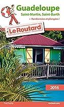 Guadeloupe : Les Saintes, Marie-Galante, la D�sirade, Saint-Martin, Saint-Barth�lemy
