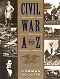 img - for Civil War A to Z: A Young Person's Guide to Over 100 People, Places, and Points of Importance book / textbook / text book
