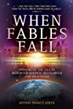 img - for When Fables Fall: Unmasking the Lies of Distorted Science, Secularism and Humanism book / textbook / text book