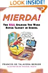Mierda!: The Real Spanish You Were Ne...