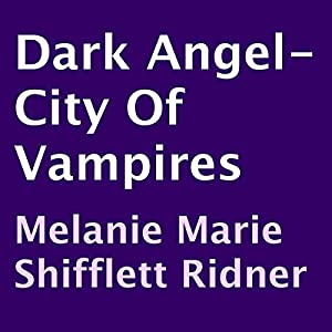 Dark Angel - City of Vampires Audiobook