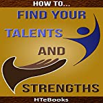 How to Find Your Talents and Strengths |  HTeBooks