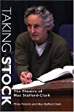 img - for Taking Stock: The Theatre of Max Stafford-Clark book / textbook / text book