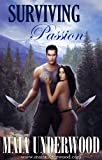 &#34;Surviving Passion (The Shattered World, Book 1)&#34; av Maia Underwood