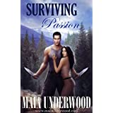 Surviving Passion (The Shattered World, Book 1) ~ Maia Underwood