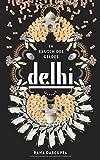 Delhi: Im Rausch des Geldes (suhrkamp taschenbuch)
