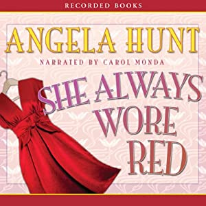 She Always Wore Red | [Angela Elwell Hunt]