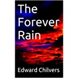 The Forever Rain