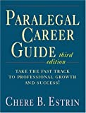 Paralegal Career Guide (3rd Edition)