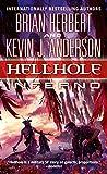 Hellhole Inferno (The Hellhole Trilogy)