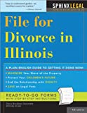 File for Divorce in Illinois, 4E (Legal Survival Guides)