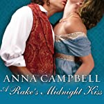 A Rake's Midnight Kiss: Sons of Sin Series, Book 2 | Anna Campbell