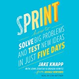 #8: Sprint: How to Solve Big Problems and Test New Ideas in Just Five Days