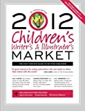 Image of 2012 Children's Writer's & Illustrator's Market