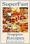 SuperFast Supper Recipes (Superfast Cookery Collection)