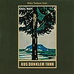 Aus dunklem Tann | Karl May