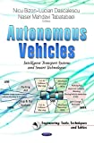 img - for Autonomous Vehicles: Intelligent Transport Systems and Smart Technologies (Engineering Tools, Techniques and Tables) book / textbook / text book